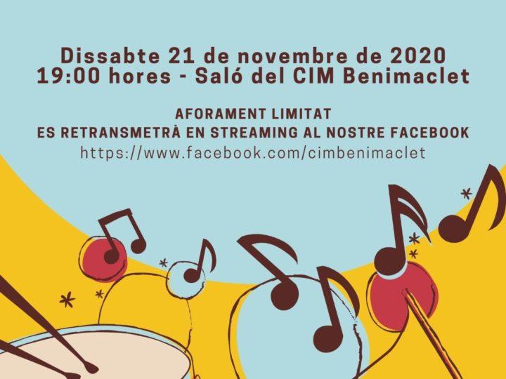 Concert de Santa Cecília de la Banda Simfònica del CIM de Benimaclet, dissabte 21 de novembre de 2020, 19.00 h.