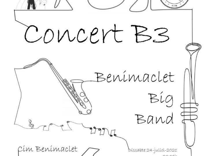 Torna la Benimaclet Big Band, la B3: no podia deixar-nos sense concert estiuenc, dissabte 24 de juliol 2021, a les 20.00 h.